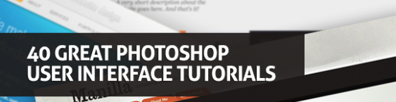 40 Great PhotoShop User Interface Tutorials